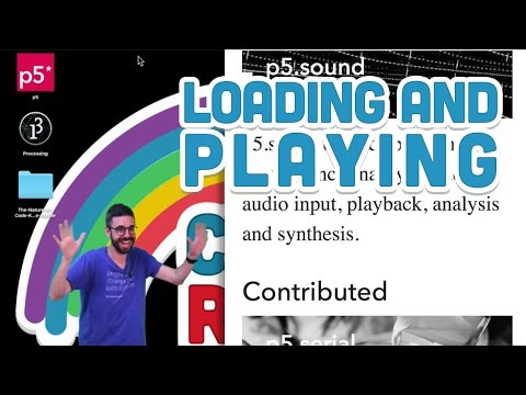 17.1: Loading and Playing - p5.js Sound Tutorial