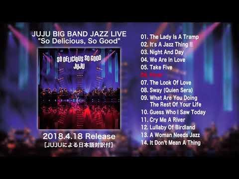 JUJU 4.18発売LIVE AL 「JUJU BIG BAND JAZZ LIVE