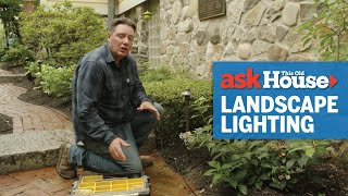 How to Install Outdoor Landscape Lighting | Ask This Old House