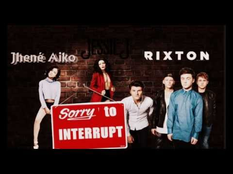 Jessie J - Sorry to Interrupt ft. Jhené Aiko & Rixton AUDIO