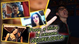 PROVA A FINIRE LA CANZONE NEOMELODICA PT.2 [DIFFICILISSIMO]