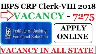IBPS RECRUITMENT 2018 NOTIFICATION OUT - 7275 Vacancies - Good Opportunity in Banking Sector