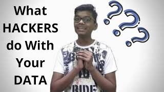 What Hackers Do With YOUR DATA? || Why Hackers Steal Data? || By Techno India Animesh