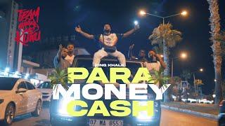 KING KHALIL - PARA MONEY CASH (Prod By ISY BEATZ & C55)