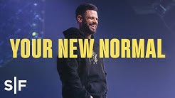 Don't Let Negative Become Your Normal | Steven Furtick