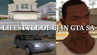 Lifestyle of CJ in GTA SA