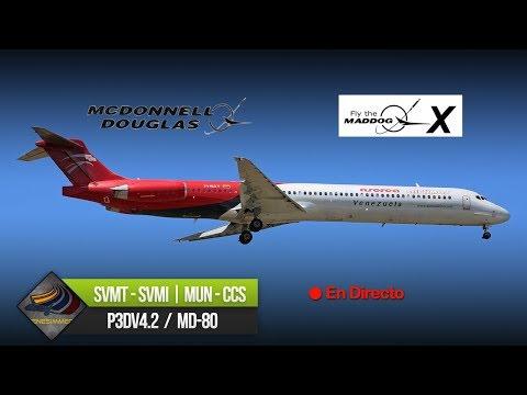 DIRECTO [P3Dv4.2.2] LHS MD-80 + AS16 + ASCA | SVMT - SVMI | IVAO (ESP/ENG)