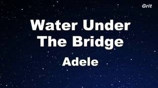 Water Under The Bridge - Adele Karaoke 【With Guide Melody】Instrumental