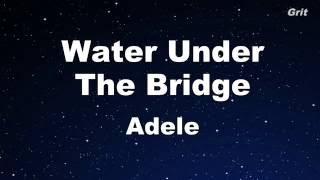 Water Under The Bridge Adele Karaoke 【with Guide Melody】instrumental