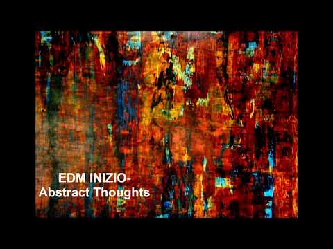 Abstract Thoughts - EDM INIZIO (Techno)