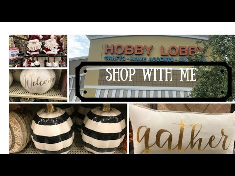 HOBBY LOBBY SHOP WITH ME- FALL & CHRISTMAS-2017