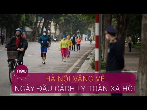 Hà Nội vắng vẻ trong ngày đầu cách ly toàn xã hội | VTC Now