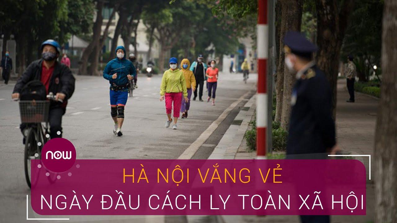 Hà Nội vắng vẻ trong ngày đầu cách ly toàn xã hội   VTC Now