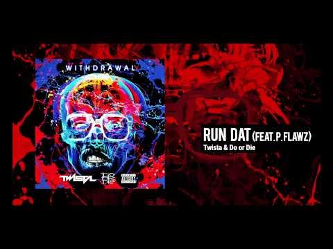 Twista & Do or Die Run Dat feat P Flawz  Audio