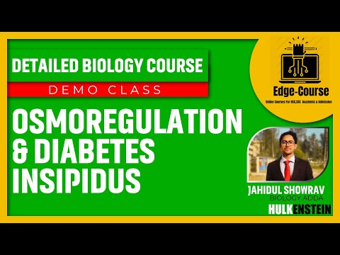 Demo Class- Osmoregulation & Diabetes Insipidus | Biology Course | Jahidul Showrav | Biology Adda