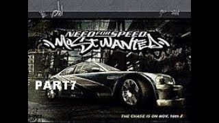 NFS MOST WANTED PART7