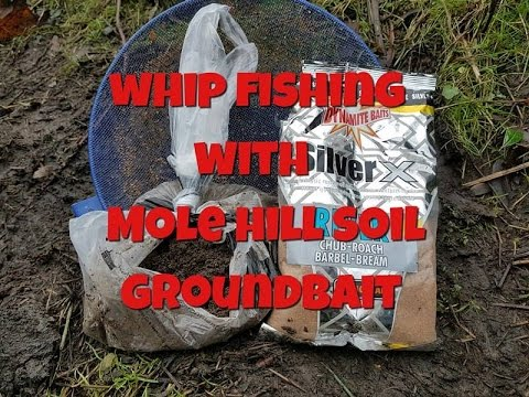 Whip Fishing On The River With Mole Hill Soil Ground Bait