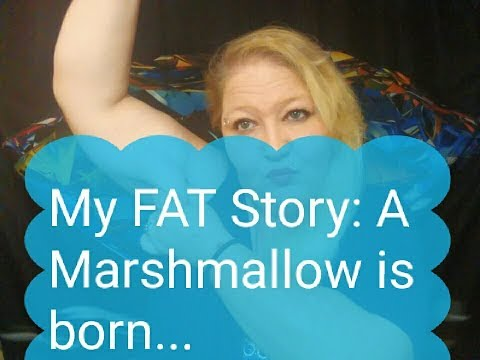 my-fat-story,-a-marshmallow-is-born.-(づ。◕‿‿◕。)づ-keto-diet