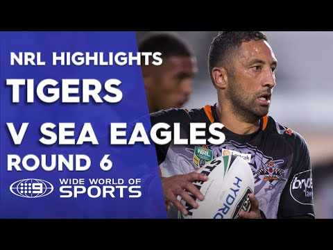 NRL Highlights: Manly Sea Eagles v Wests Tigers – Round 6