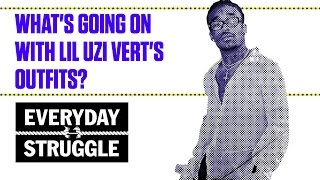 What's Going on With Lil Uzi Vert's Outfits? | Everyday Struggle