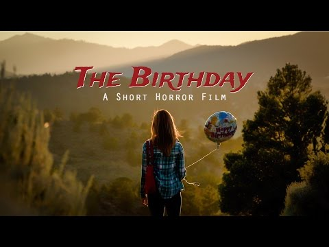 The Birthday (Horror Short)