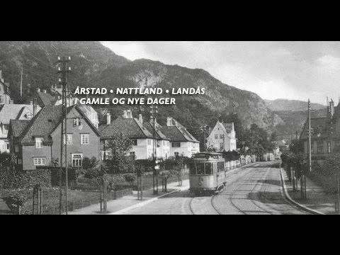 Årstad, Nattland og Landås i gamle og nye dager