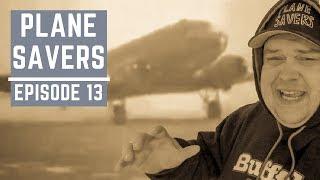 "Plane Savers E13 ""Hidden in Plane Sight"""