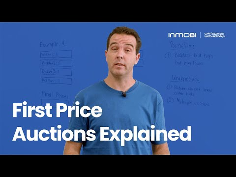 Whiteboard Wednesdays: First Price Auctions Explained