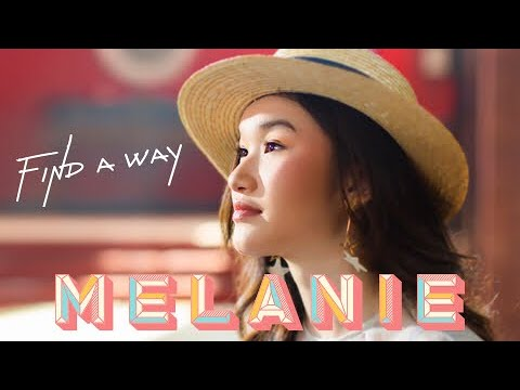 Melanie - Find A Way [Official Music Video]