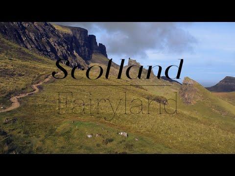 Scotland, The Fairyland