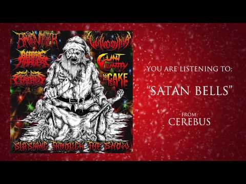 Cerebus - Satan Bells [FROM UPCOMING CHRISTMAS SPLIT]
