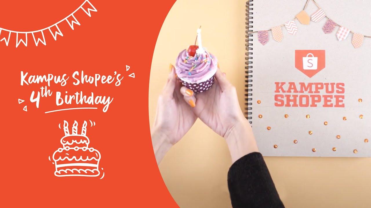 Selamat Ulang Tahun ke-4 Kampus Shopee!