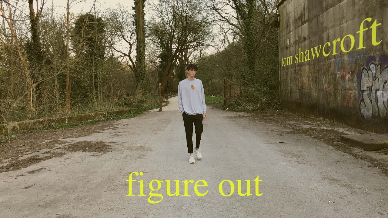 Tom Shawcroft - figure out (Official Lyric Video)