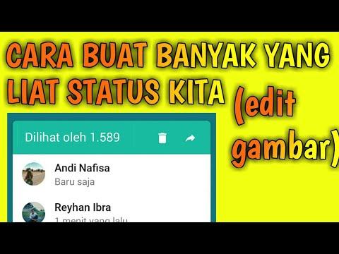 cara-edit-status-whatsapp-banyak-yang-lihat