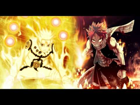 Burning Will  Naruto x Fairy Tail Remix