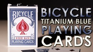 Deck Review - Bicycle Blue Titanium Rider back Playing Cards Theory11