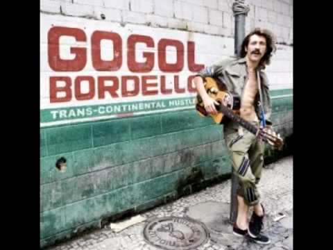 Gogol Bordello - Trans-Continental Hustle [Venybzz]