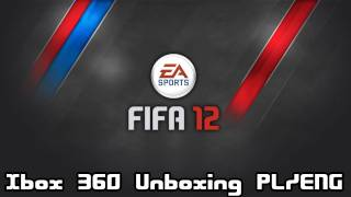 FIFA 12 Xbox 360 - Unboxing PL/ENG