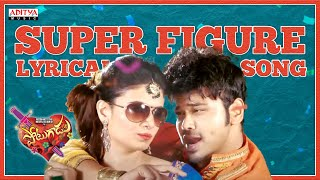 Super Figure Full Song With Lyrics - Potugadu Songs - Manchu Manoj, Sakshi Chaudhary