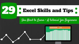 29 Excel Skills And Tips You Need to Learn - A Tutorial For Beginners