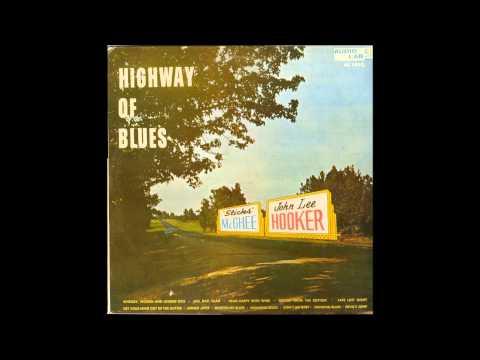 Stick McGhee & John Lee Hooker - Highway of Blues