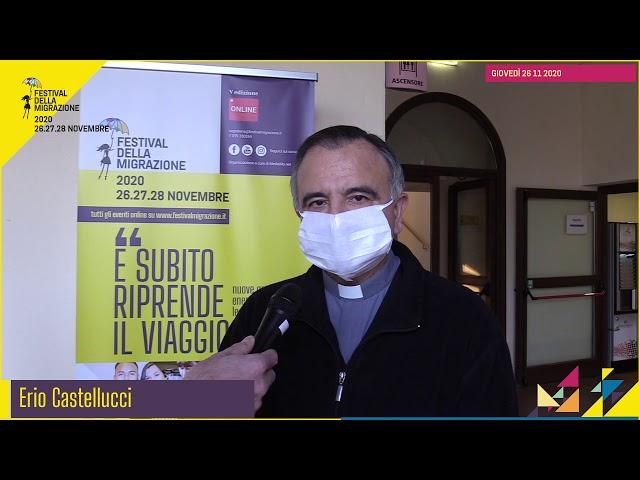 Festival migrazione 2020 // Apertura del Festival // Intervista don Erio Castellucci