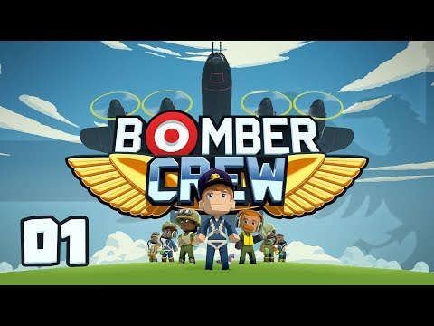 BOMBER CREW #01 BOMBER CREW - Let's Play / Gameplay
