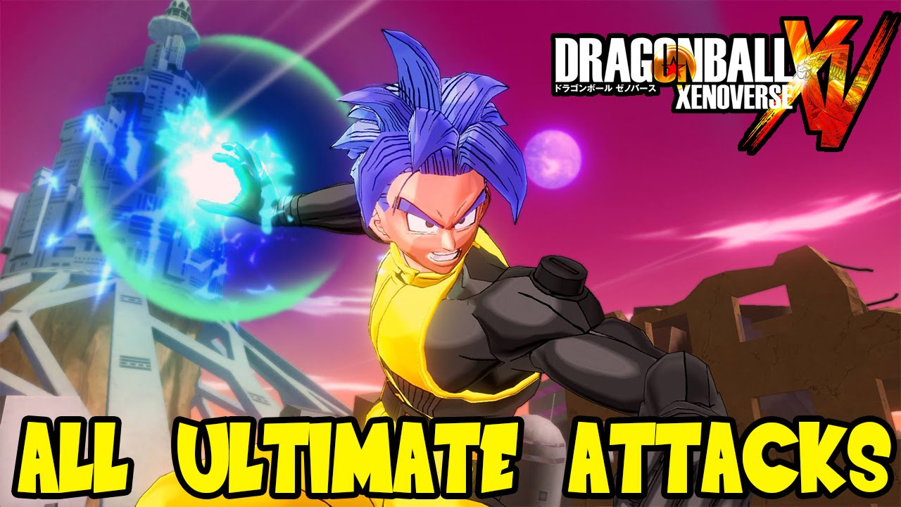 Dragon ball xenoverse all ultimate attacks custom created characters
