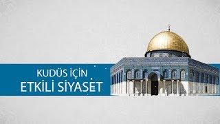 Kudüs için Etkili Siyaset