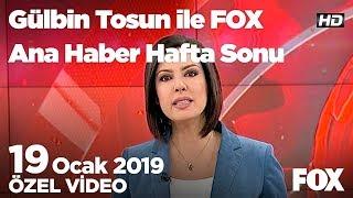 İzmir düğümü ne zaman çözülecek? 19 Ocak 2019 Gülbin Tosun ile FOX Ana Haber Hafta Sonu