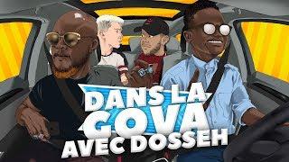 DANS LA GOVA avec Dosseh & Observateur Ébène |