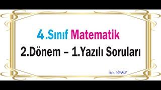 4. Sınıf Matematik 2. Dönem 1. Yazılı Soruları