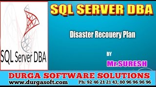 Sqlserver DBA    Disaster Recouery Plan