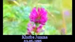 Khutba Jumma:03-05-1985:Delivered by Hadhrat Mirza Tahir Ahmad (R.H) Part 6/6